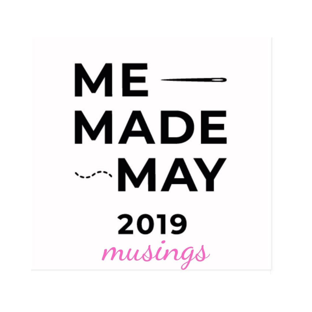 Me Made May 2019 musings